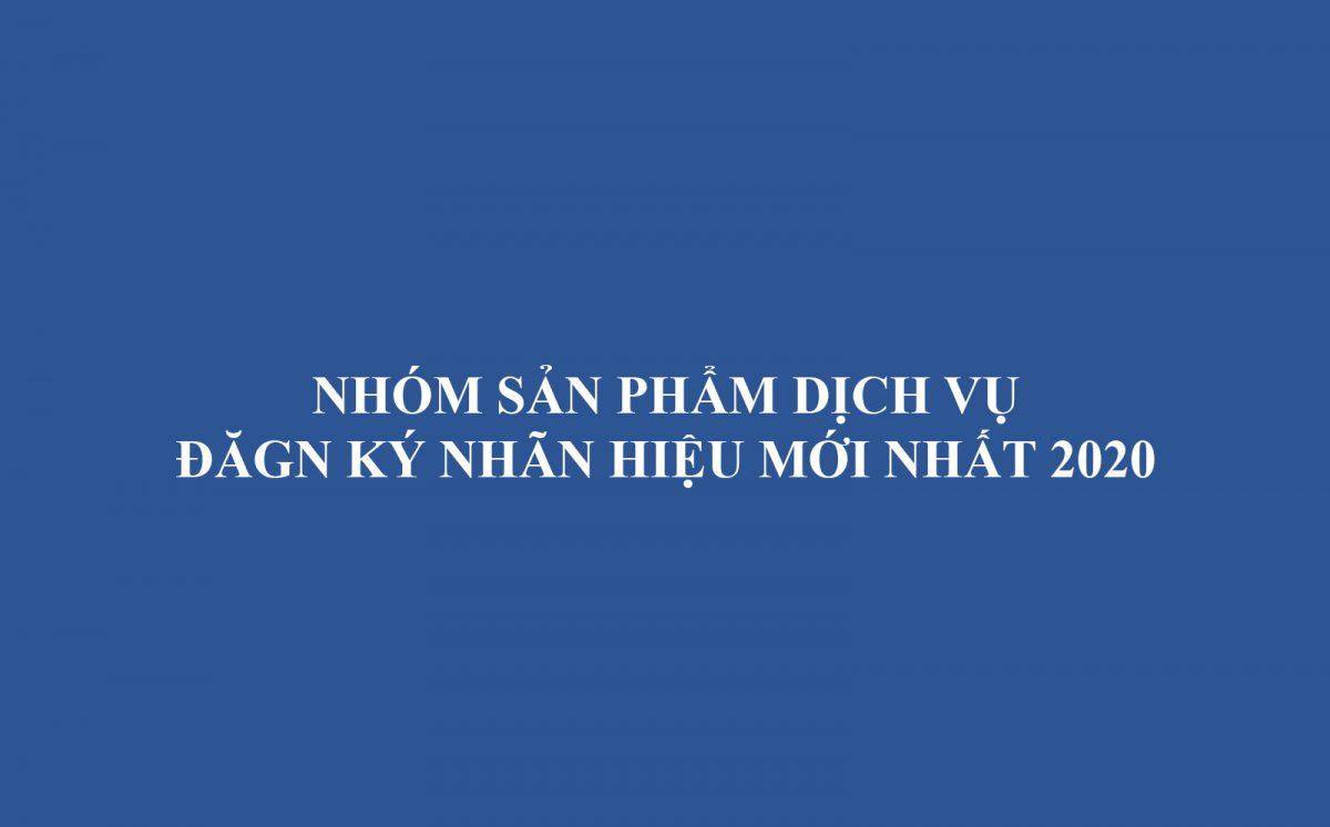 Nhom San Pham Dich Vu Dang Ky Nhan Hieu Moi Nhat 2020