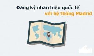 dang-ky-nhan-hieu-quoc-te-tai-viet-nam