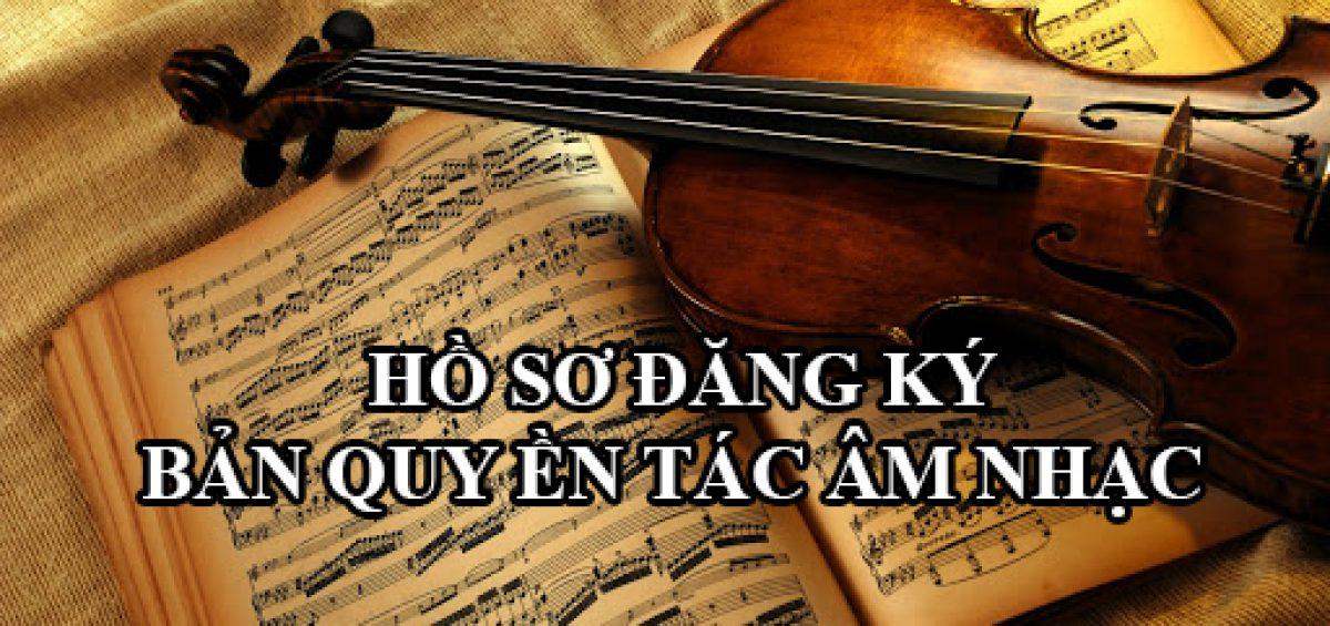 Thu Tuc Dang Ky Ban Quyen Tac Gia Am Nhac 1