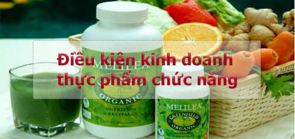 Dieu Kien Kinh Doanh Thuc Pham Chuc Nang Moi Nhat
