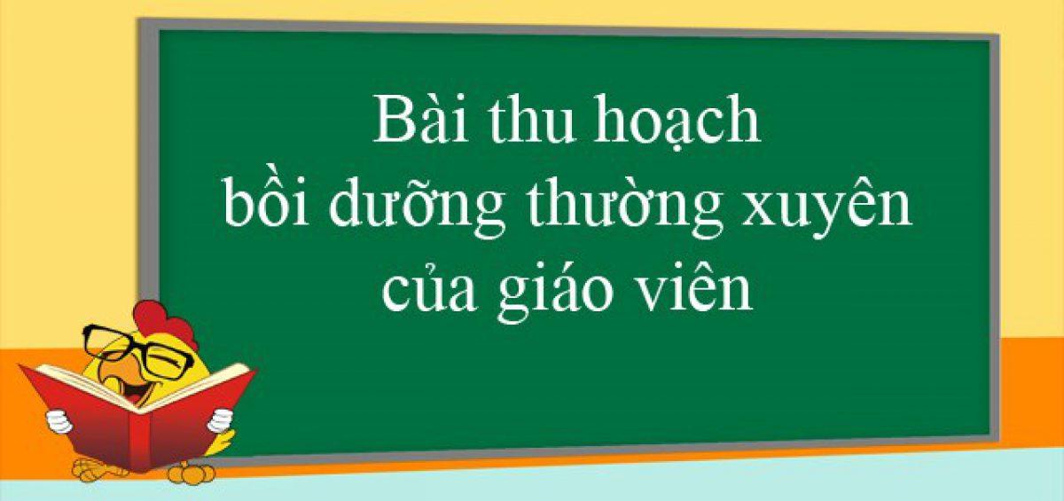 Bai Thu Hoach Boi Duong Thuong Xuyen Cua Giao Vien