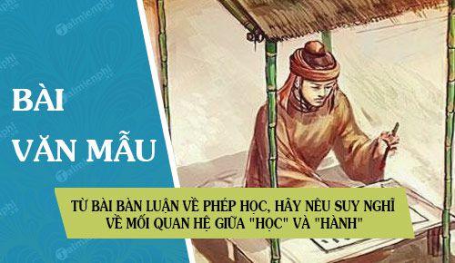 Tu Bai Ban Luan Ve Phep Hoc Hay Neu Suy Nghi Ve Moi Quan He Giua Hoc Va Hanh