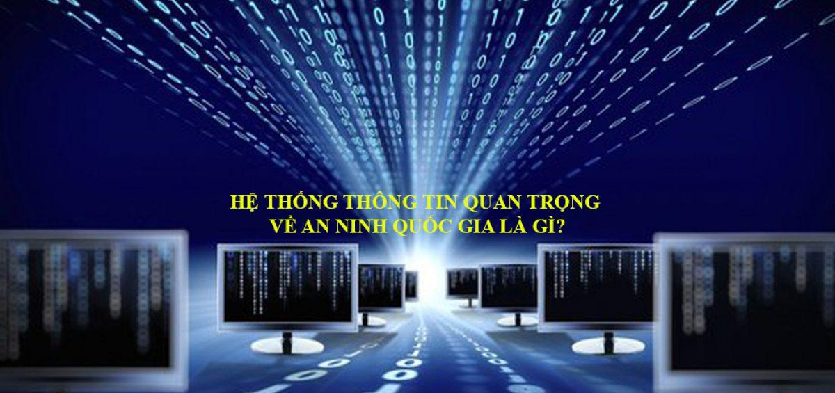 He Thong Thong Tin Quan Trong Ve An Ninh Quoc Gia La Gi 2