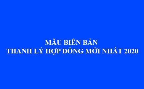 Mau Bien Ban Thanh Ly Hop Dong Moi Nhat Nam 2020