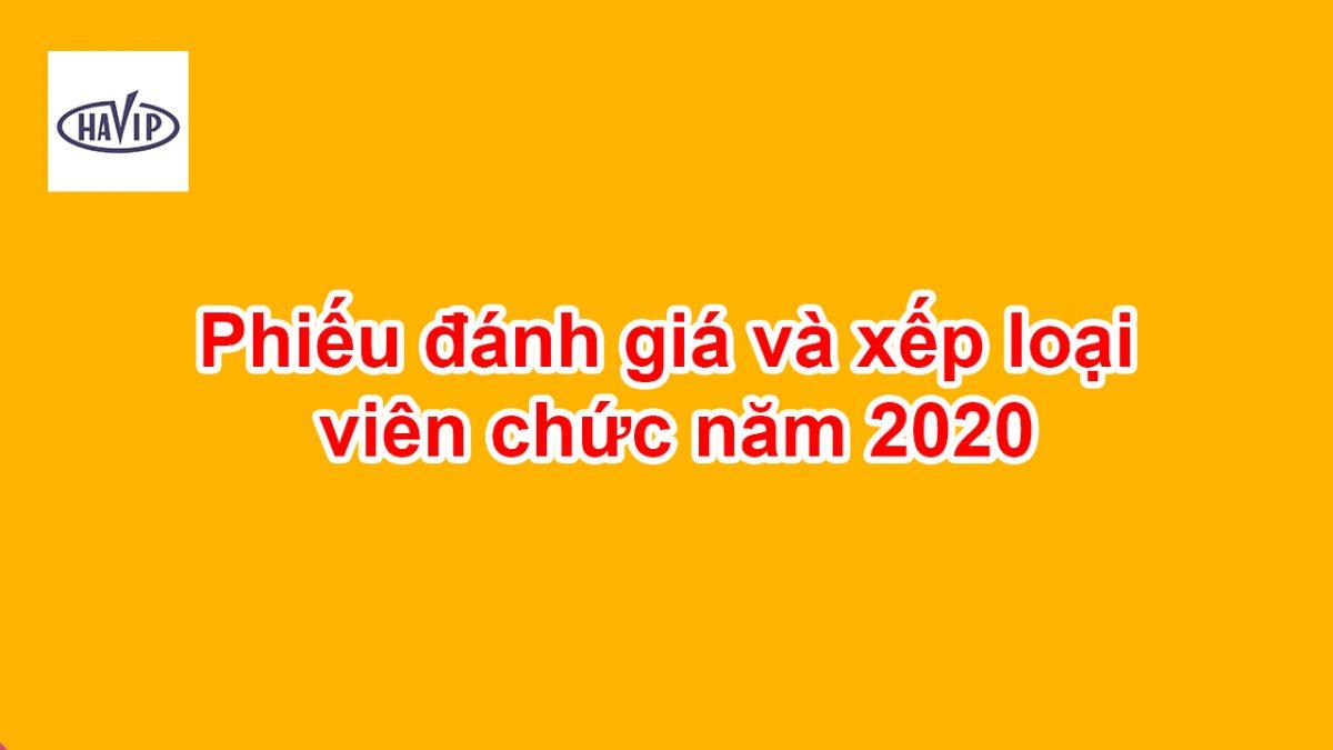 Phieu Danh Gia Va Xep Loai Vien Chuc Nam 2020