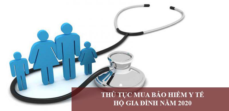 Thu Tuc Mua Bao Hiem Y Te Ho Gia Dinh Nam 2020