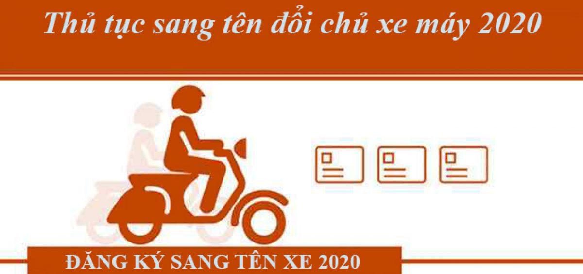 Thu Tuc Sang Ten Doi Chu Xe May 2020