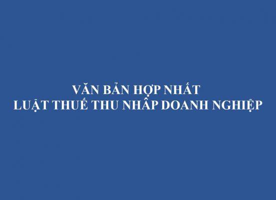 Van Ban Hop Nhat Luat Thue Thu Nhap Doanh Nghiep Moi Nhat