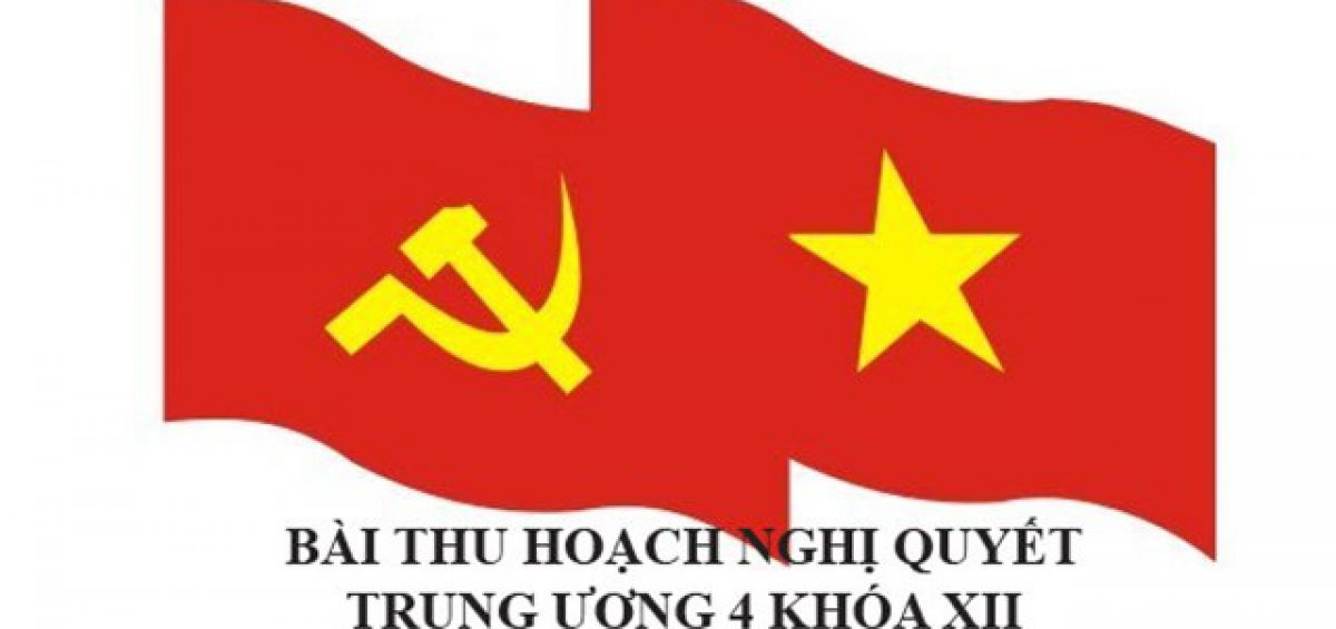 Bai Thu Hoach Nghi Quyet Trung Uong 4 Khoa 12