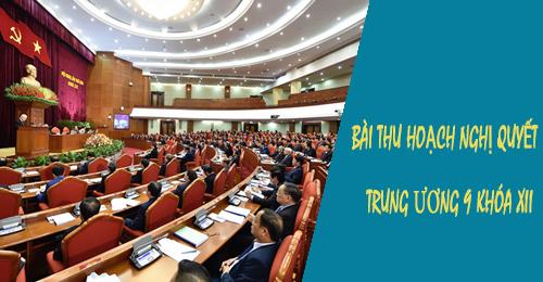 Bai Thu Hoach Nghi Quyet Trung Uong 9 Khoa Xii