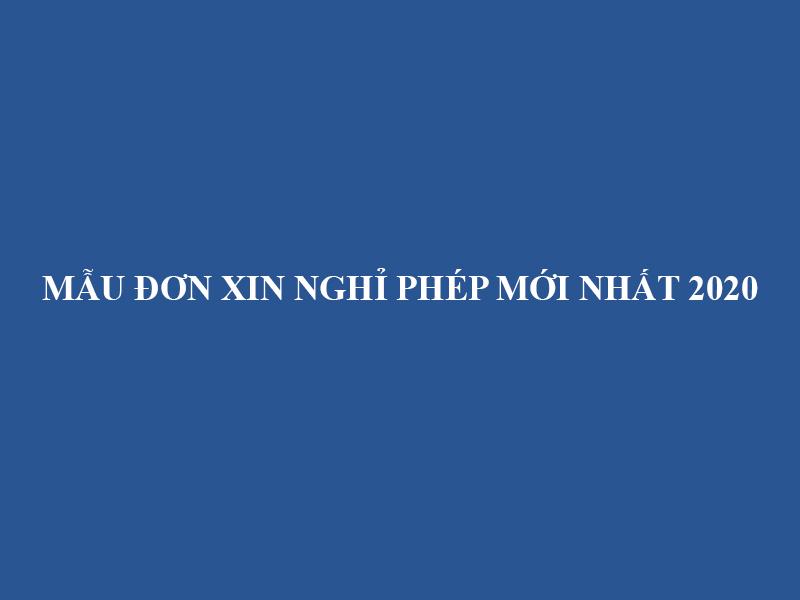 Mau Don Xin Nghi Phep Moi Nhat 2020