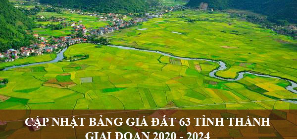Cap Nhat Bang Gia Dat 63 Tinh Thanh Giai Doan 2020 2024