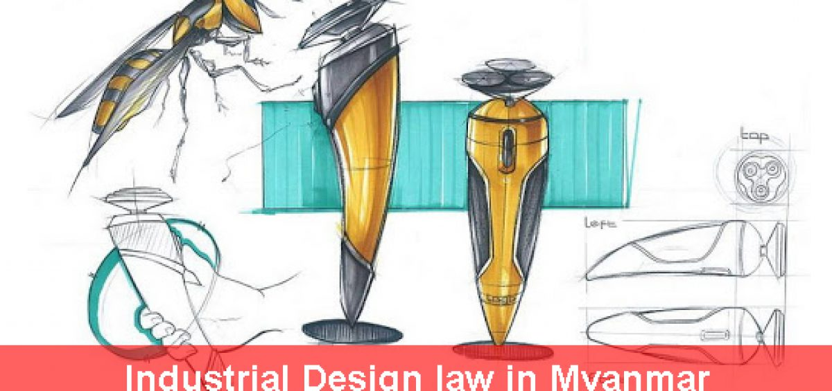 Industrial Design Law In Myanmar