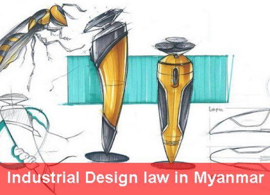 Industrial Design Law In Myanmar