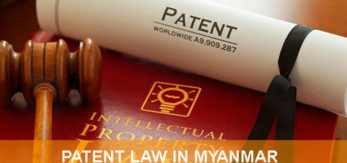 Patent Law In Myanmar
