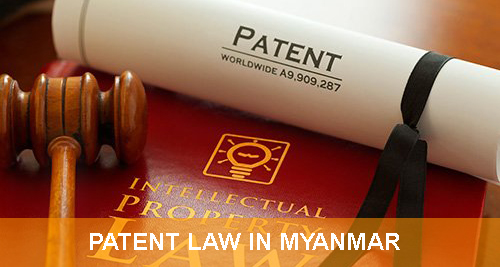 Patent Law In Myanmar