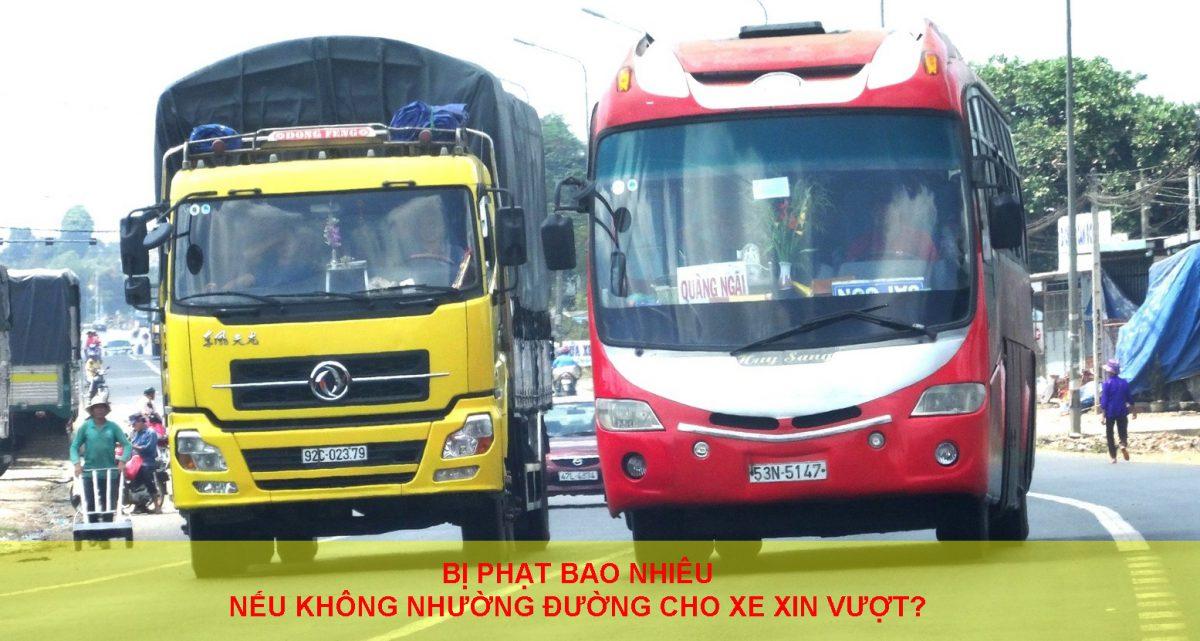Bi Phat Bao Nhieu Neu Khong Nhuong Duong Cho Xe Xin Vuot
