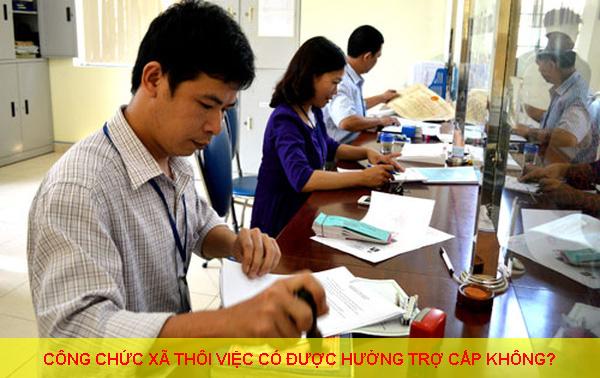 Cong Chuc Xa Thoi Viec Co Duoc Huong Tro Cap Khong