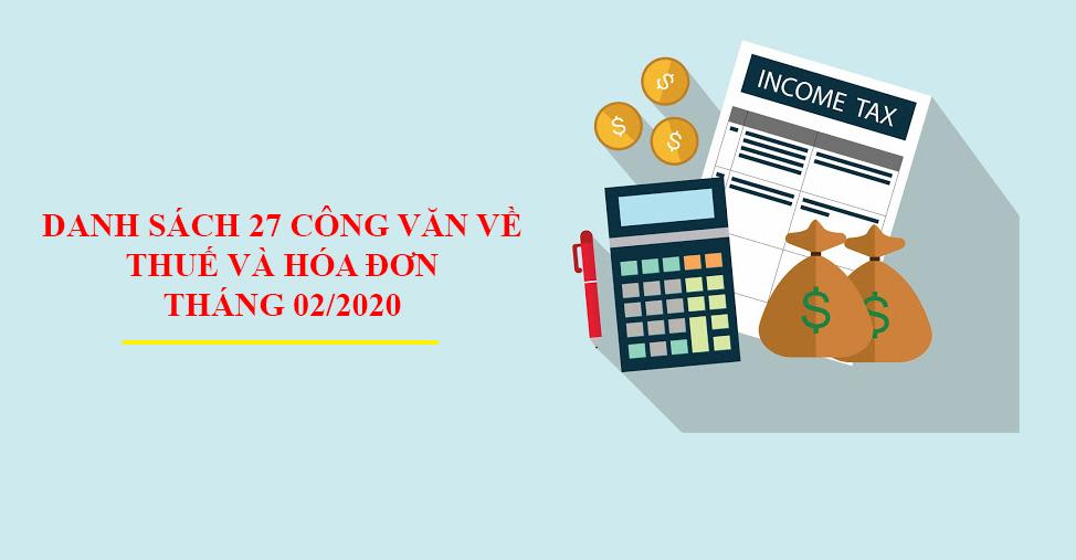 Danh Sach 27 Cong Van Ve Thue Va Hoa Don Thang 02 2020