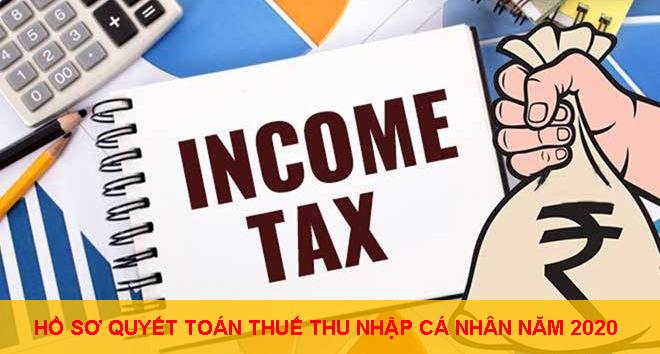 Ho So Quyet Toan Thue Thu Nhap Ca Nhan Nam 2020